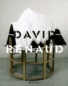 catalogue monographique David Renaud, 2009